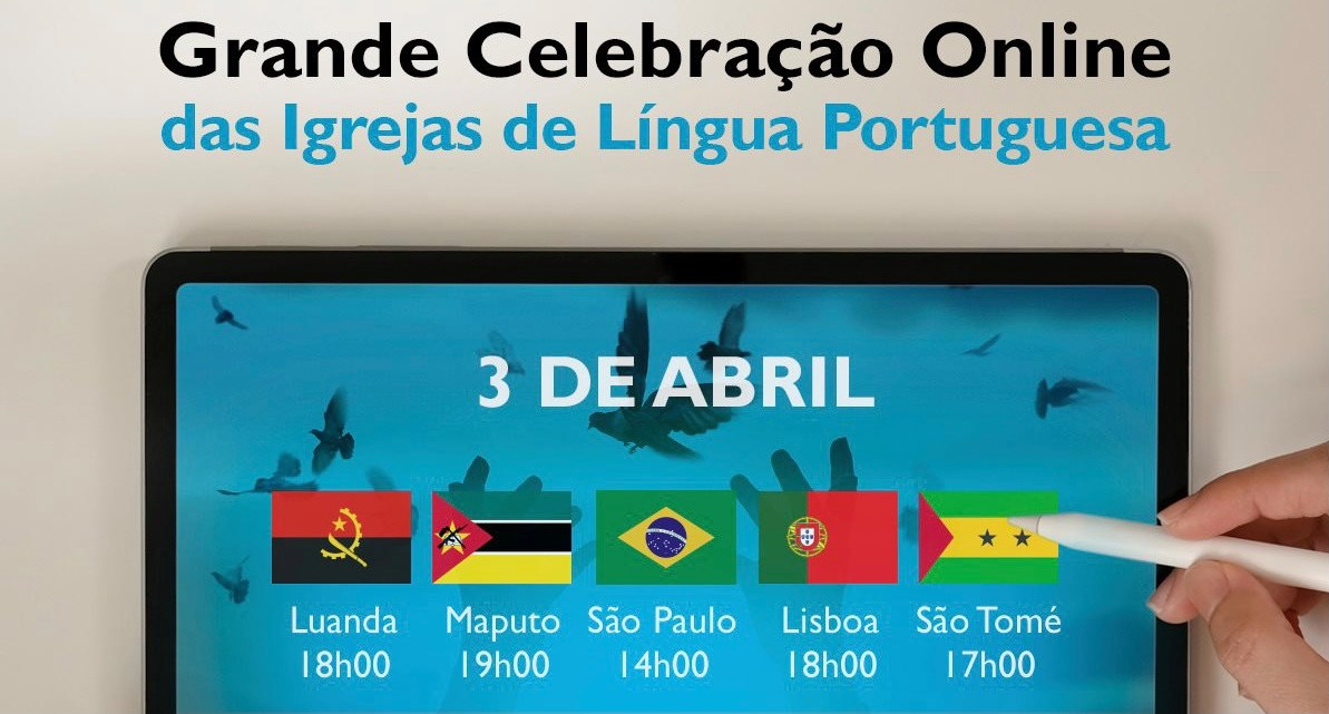 PORTUGUESE SPEAKING BRETHREN ONLINE CELEBRATION